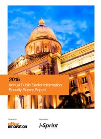 2015-Annual-Public-Sector-Information-Security-Survey-Report