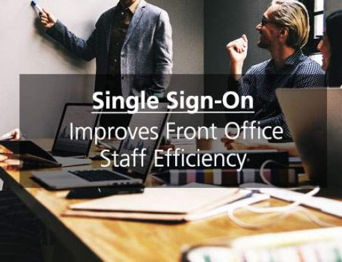 Improves Front Office Staff Efficiency Through Single Sign-On